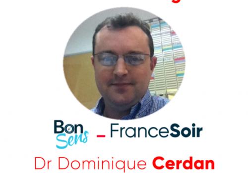 Dr Cerdan Débriefing Bonsens.org FranceSoir
